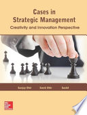 Cases in Strategic Management: Creativity and Innovation Perspective
