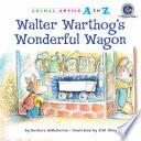 Walter Warthog s Wonderful Wagon