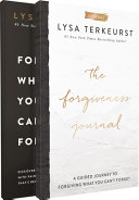Forgiving What You Can T Forget With The Forgiveness Journal