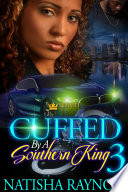 Cuffed By A Southern King 3 Book PDF