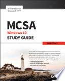 MCSA Microsoft Windows 10 Study Guide