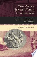 Why Aren   t Jewish Women Circumcised