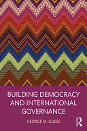 Building Democracy and International Governance
