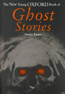 The New Young Oxford Book of Ghost Stories