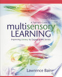 A Teacher s Guide to Multisensory Learning