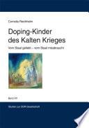 Doping-Kinder des Kalten Krieges