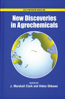 New Discoveries in Agrochemicals The Chemist S Bench Screened Via Bioassays And