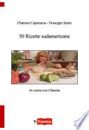 50 ricette sudamericane