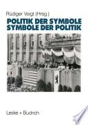 Symbole der Politik — Politik der Symbole