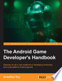 The Android Game Developer s Handbook