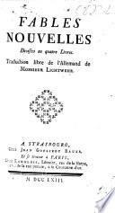 Fables nouvelles  divis  es en quatre livres  Traduction libre de l Allemand  by C  G  Pfeffel