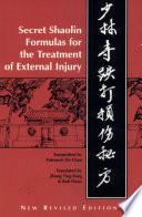 Secret Shaolin Formulas for the Treatment of External Injury