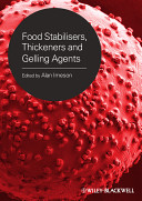 Food Stabilisers  Thickeners and Gelling Agents