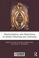 Decolonization and Feminisms in Global Teaching and Learning