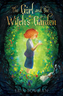 The Girl and the Witch's Garden Book