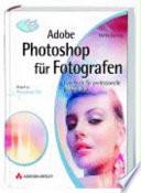 Adobe Photoshop f  r Fotografen