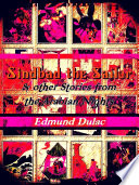 Sindbad The Sailor Other Stories From The Arabian Nights Illustrations