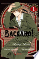 Baccano!, Vol. 1 (manga) : the streets, firo prochainezo is in the camorra,...