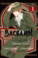 Baccano!, Vol. 1 (manga) : the streets, firo prochainezo is camorra, an italian...