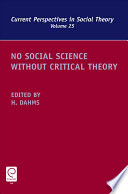 No Social Science without Critical Theory