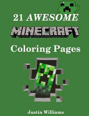 21 Awesome Minecraft Coloring Pages book