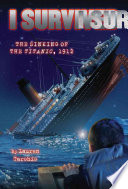 I Survived the Sinking of the Titanic  1912