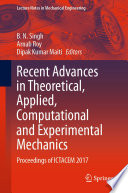 Recent Advances In Theoretical Applied Computational And Experimental Mechanics