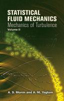 Statistical Fluid Mechanics, Volume II