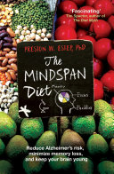 The Mindspan Diet : leading cause of death in developed countries....