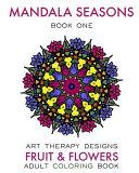 Mandala Seasons: Adult Coloring Book