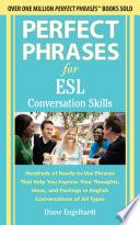 Perfect Phrases for ESL Conversation Skills