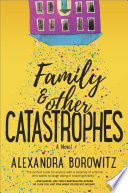Family and Other Catastrophes Book PDF