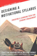Designing a Motivational Syllabus: Creating a Learning Path for Student Engagement