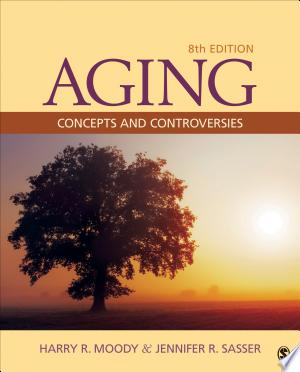 Aging: Concepts and Controversies - ISBN:9781483312156
