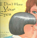 I Don t Have Your Eyes