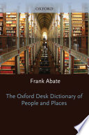 The Oxford Desk Dictionary of People and Places