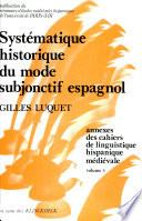 Syst  matique historique du mode subjonctif espagnol