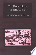 Flood Myths of Early China  The