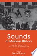 Sounds of Modern History