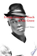 Living Corpses Touch Of The Grave book