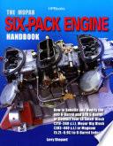 The Mopar Six Pack Engine Handbook HP1528