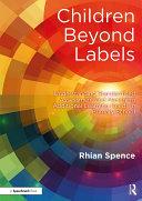 Children Beyond Labels