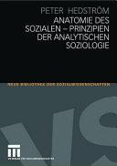 Anatomie des Sozialen - Prinzipien der analytischen Soziologie
