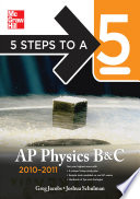 5 Steps to a 5 AP Physics B C  2010 2011 Edition