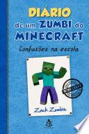 Di Rio De Um Zumbi Do Minecraft Confus Es Na Escola