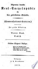 Allgemeine deutsche Real Encyclop  die f  r die gebildeten St  nde Conversations Lexicon