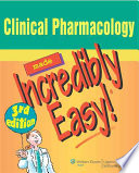Clinical Pharmacology Made Incredibly Easy