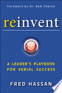 Reinvent : reinvent, renowned ceo and business leader fred hassan...