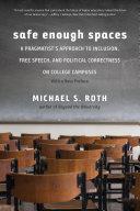 Safe Enough Spaces