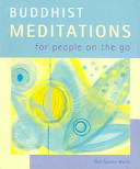 Buddhist Meditations for People on the Go